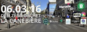 Green Canebière Objectif Marseille propre