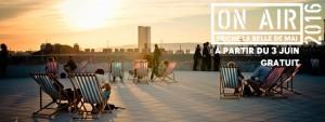 week end d'ouverture des soirées on air toit terrasse friche belle de mai