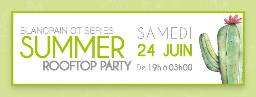 Blancpain GT Series Summer Rooftop Party circuit castellet