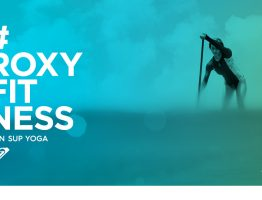 Roxy Fitness Tour – Run – Sup – Yoga // Evénement sportif 100 % féminin Marseille