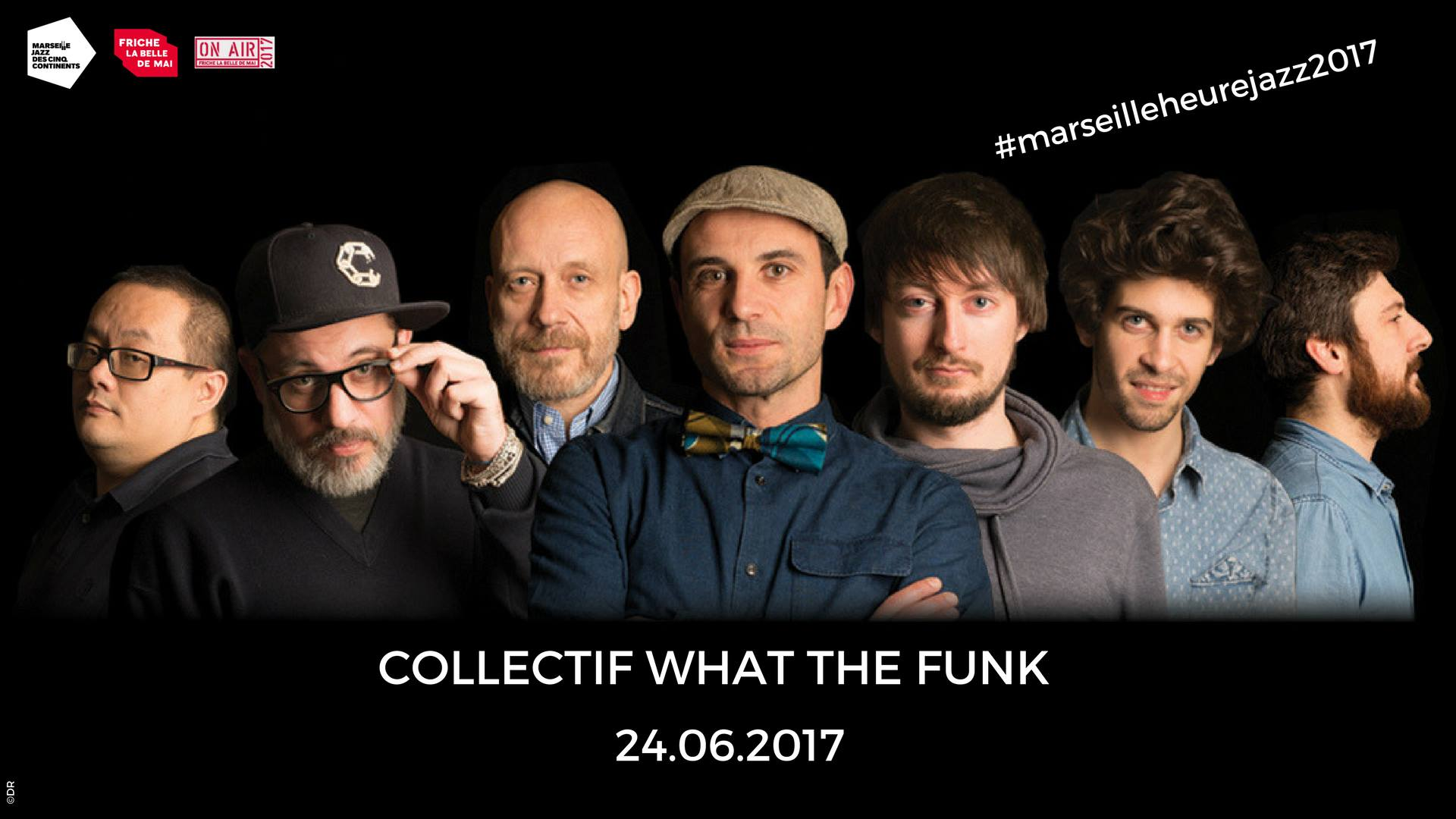 soiree on air friche belle de mai collectif what the funk