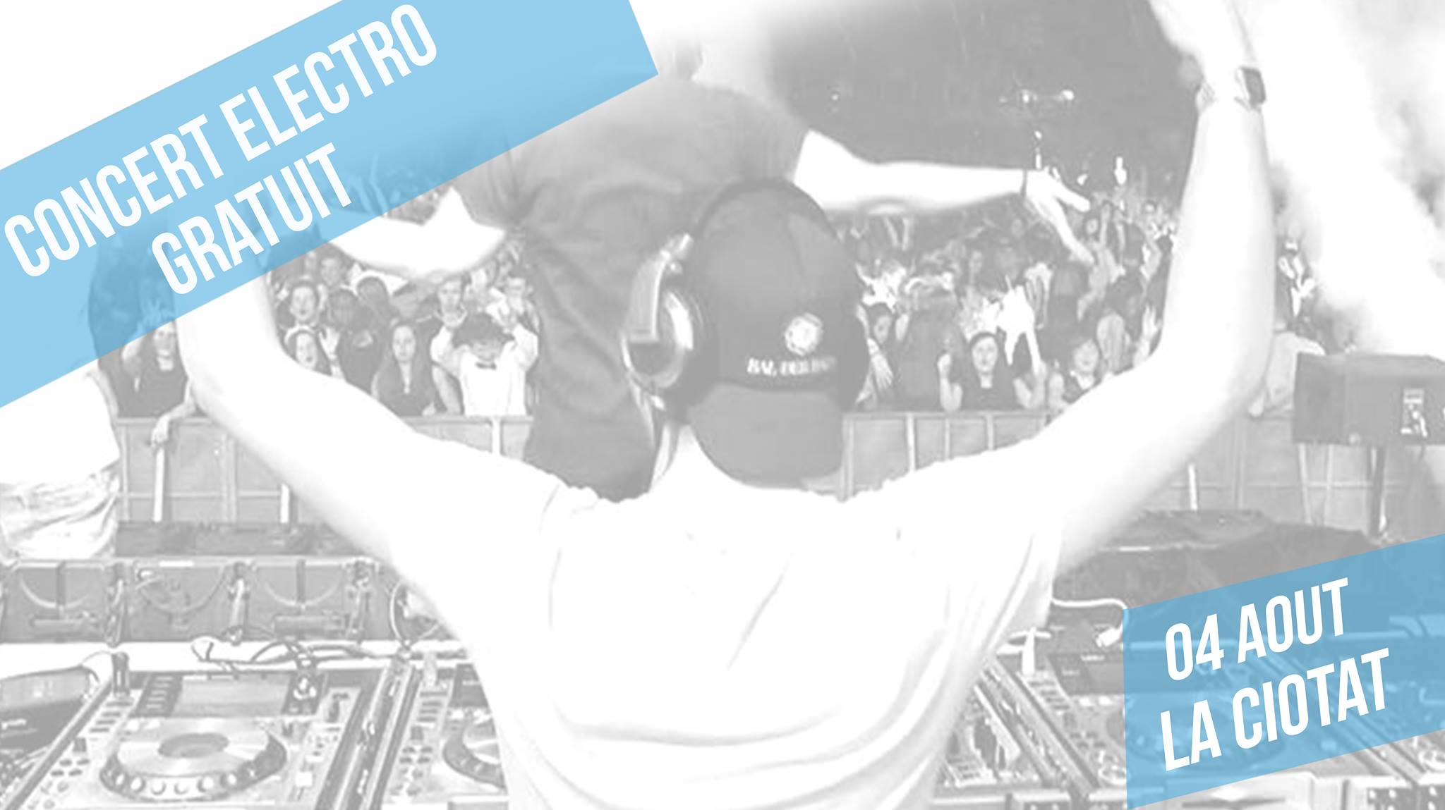 Concert Electro x La Ciotat - Radio VL Summer Tour