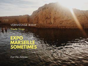 {EXPO} Marseille Sometimes en Automne