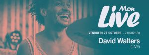 Mon Live #1 - David Walters live & Tee Two Mariani (DJ set)