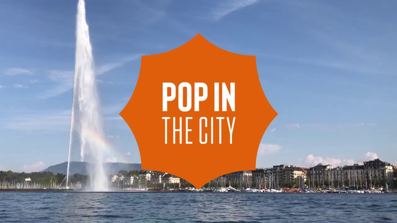 pop in the city geneve lac leman
