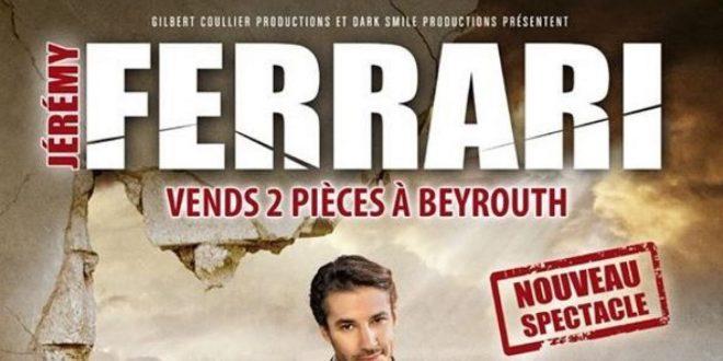 Interview Jérémy Ferrari et sa tournée Vends 2 pièces à Beyrouth