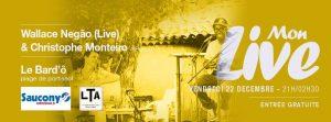Mon Live - Wallace Negao & Christophe Monteiro