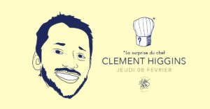 La Surprise du Chef Clément Higgins