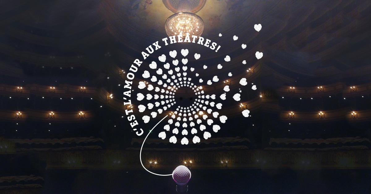 c'est l'amour aux théâtres