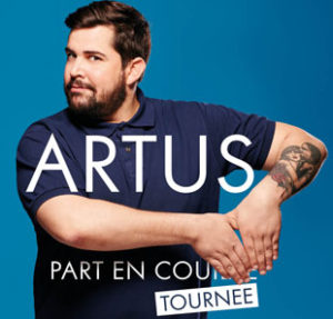 artus part en couille spectacle marseille tournée