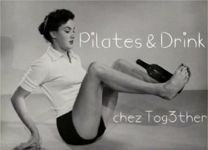 Pilates&Drink Chez Tog3ther