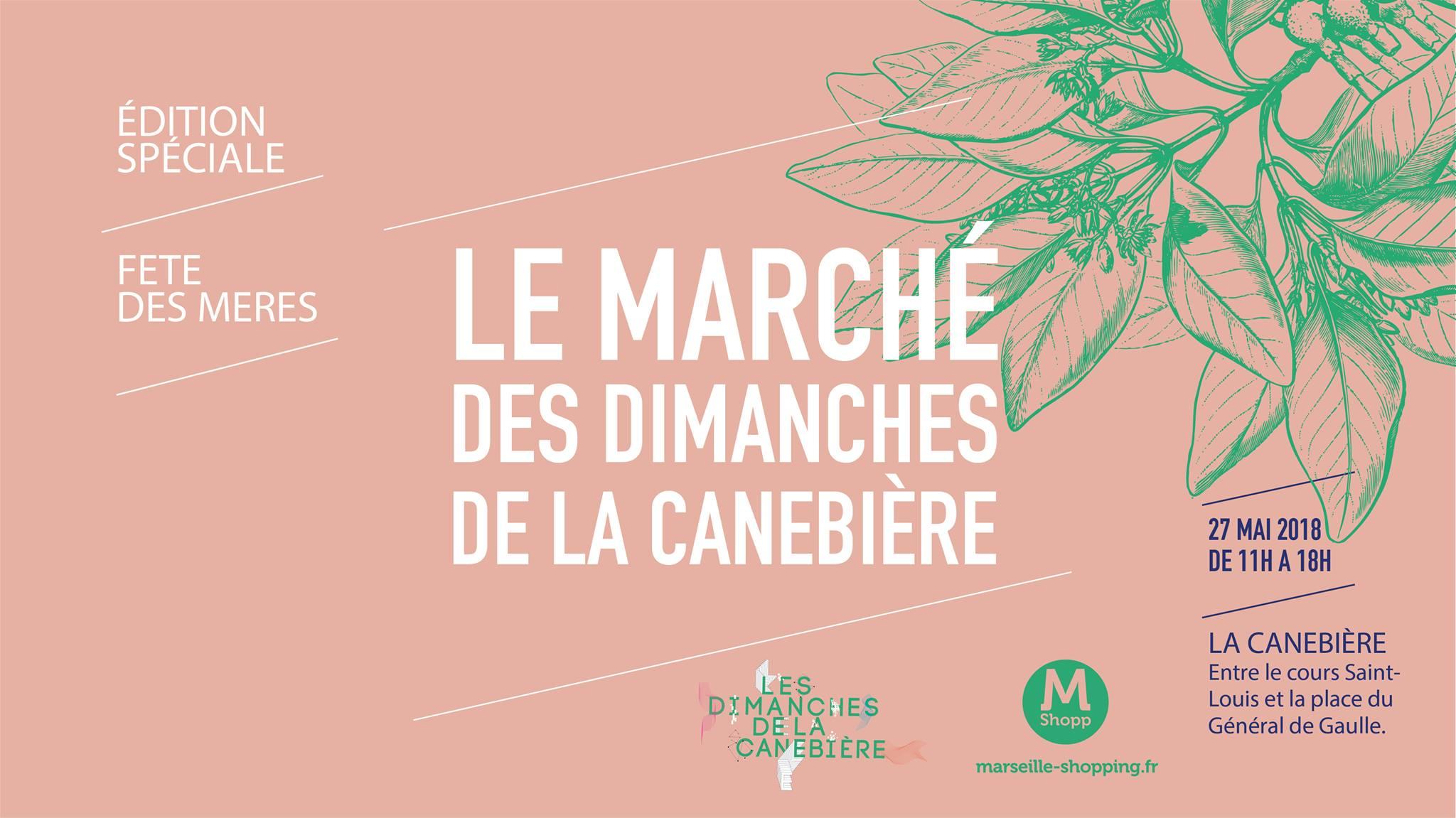Le Marché des Dimanches de la Canebière - fête des mères