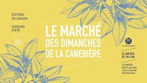 Le Marché des Dimanches de la Canebière - saveurs d'été