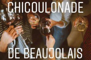 Chicoulonade de Beaujolais