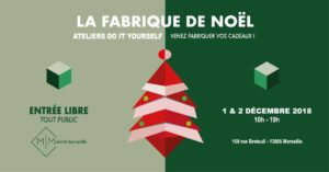 La Fabrique de Noël #3 | Venez fabriquer vos cadeaux !