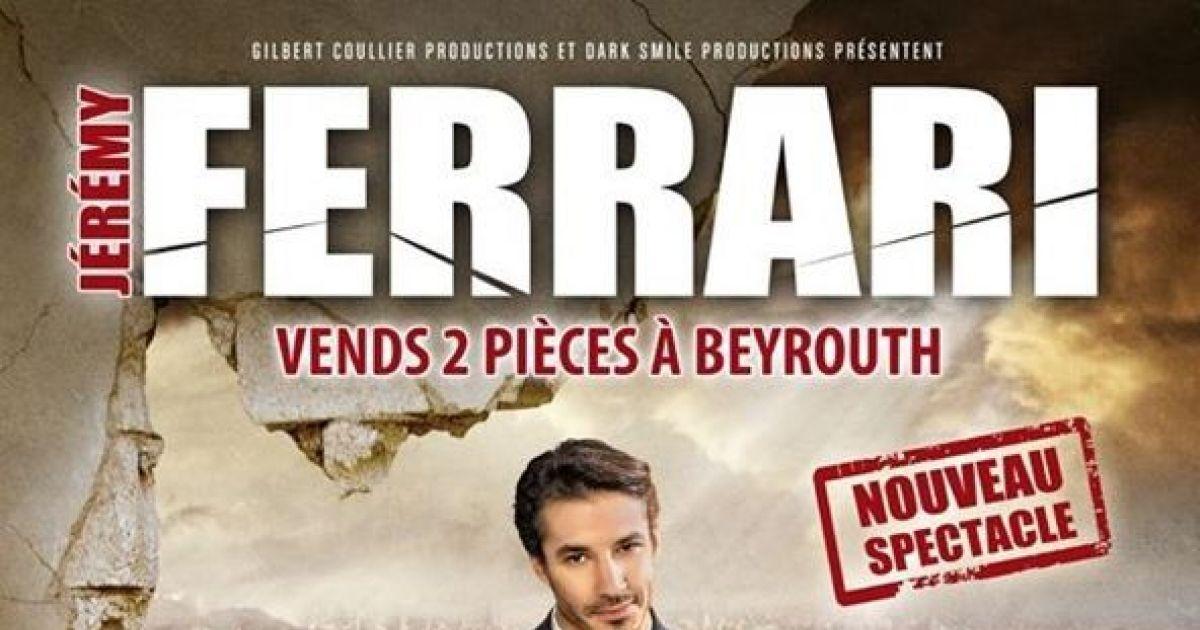 vends deux pieces a beyrouth spectacle jeremy ferrari